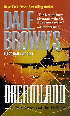 Dreamland - Brown, Dale, and DeFelice, James
