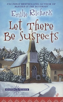 Let There Be Suspects - Richards, Emilie