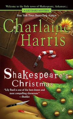 Shakespeare's Christmas - Harris, Charlaine