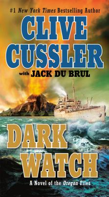 Dark Watch - Cussler, Clive, and Du Brul, Jack B