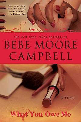 What You Owe Me - Campbell, Bebe Moore