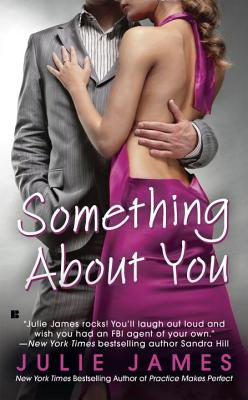 Something About You by Julie James book cover, another romance book favorite from our guest blogger