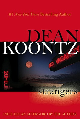 Strangers - Koontz, Dean R