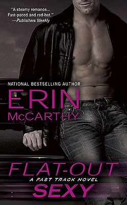 Erin McCarthy's Flat Out Sexy book cover