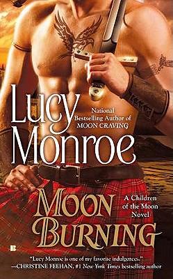Moon Burning - Monroe, Lucy
