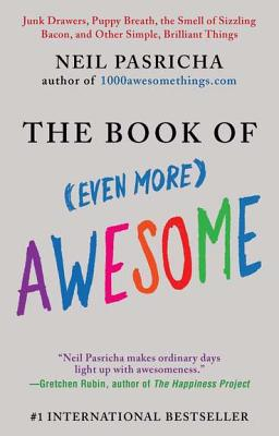 The Book of (Even More) Awesome - Pasricha, Neil