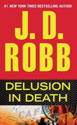 Delusion in Death - Robb, J D