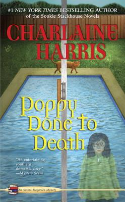 Poppy Done to Death - Harris, Charlaine