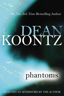 Phantoms - Koontz, Dean R