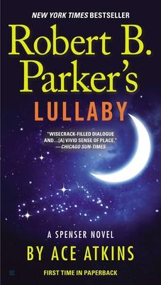 Robert B. Parker's Lullaby - Atkins, Ace
