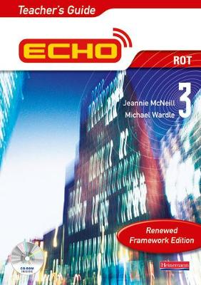 Echo 3 Rot Teacher's Guide Renewed Framework Edition: 3 - McNeill, Jeannie, and Wardle, Michael