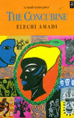 The Concubine - Amadi, Elechi, and Amadi