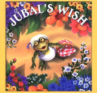 Jubal's Wish - Wood, Audrey