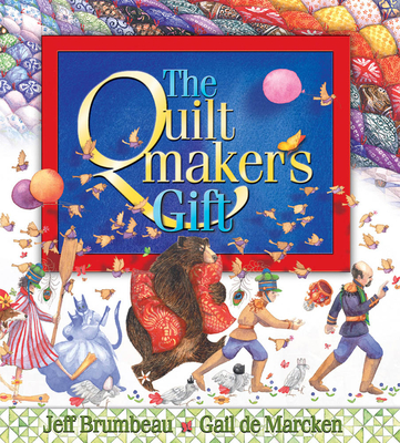 The Quiltmaker's Gift - Brumbeau, Jeff