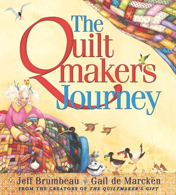 The Quiltmaker's Journey - Brumbeau, Jeff, and Simmons, Dan Lee