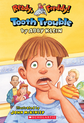 Ready, Freddy! #1: Tooth Trouble - Klein, Abby, and McKinley, John (Illustrator)