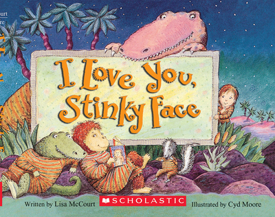 I Love You, Stinky Face - McCourt, Lisa