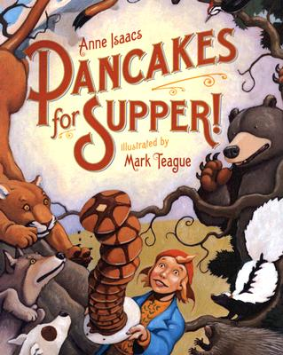 Pancakes for Supper - Isaacs, Anne