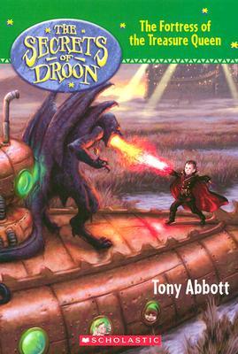 Fortress of the Treasure Queen - Abbott, Tony