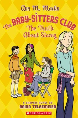The Truth about Stacey - Telgemeier, Raina, and Martin, Ann M (Creator)