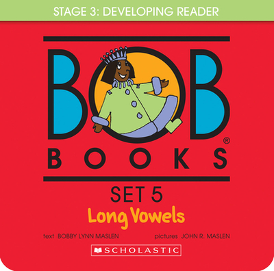Bob Books Set 5: Long Vowels - Maslen, Bobby Lynn, and Maslen, John (Illustrator)