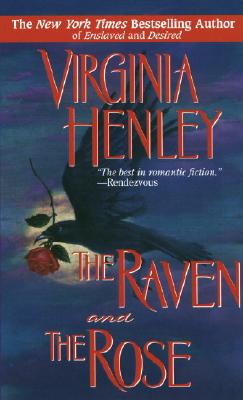 The Raven and the Rose - Henley, Vriginia, and Henley, Virginia