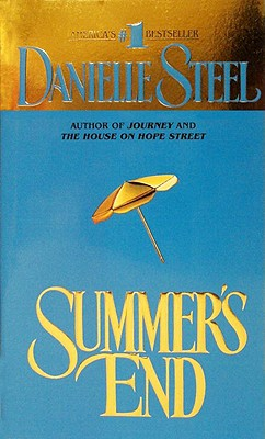Summer's End - Steel, Danielle, and Steele