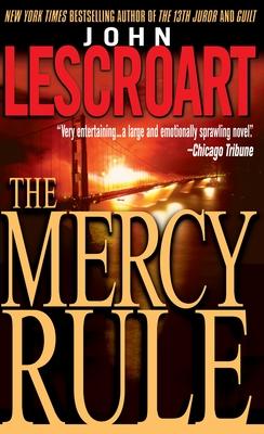 The Mercy Rule - Lescroart, John
