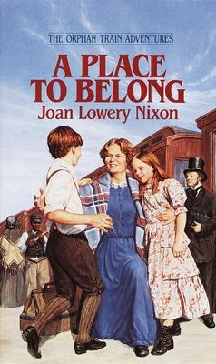 A Place to Belong - Nixon, Joan Lowery
