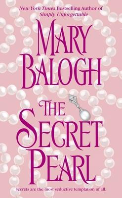 The Secret Pearl - Balogh, Mary