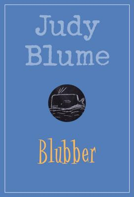 Blubber - Blume, Judy