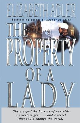 The Property of a Lady - Adler, Elizabeth