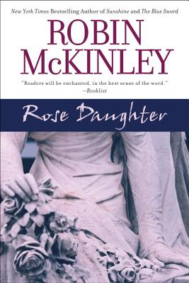 Rose Daughter - McKinley, Robin