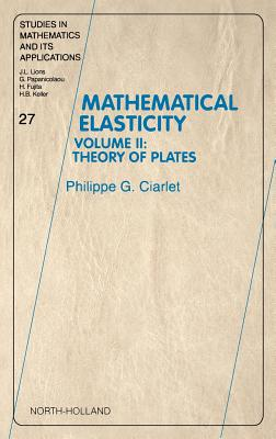 Theory of Plates - Ciarlet, Philippe G, and Unknown, Author, and Lemm, Jeffrey M