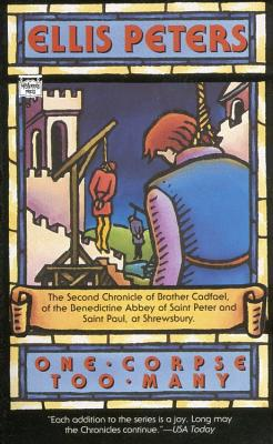 One Corpse Too Many: The Second Chronicle of Brother Cadfael - Peters, Ellis