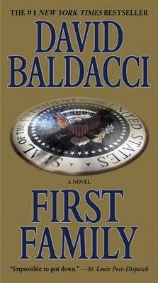 First Family - Baldacci, David