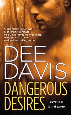Dangerous Desires - Davis, Dee