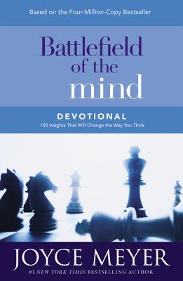 Battlefield of the Mind Devotional: 100 Insights That Will Change the Way You Think - Meyer, Joyce