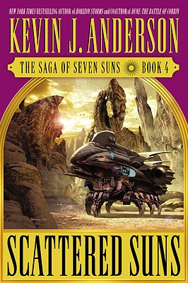 Scattered Suns: The Saga of Seven Suns - Book #4 - Anderson, Kevin J