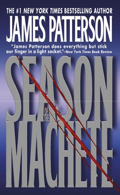 Season of the Machete - Patterson, James