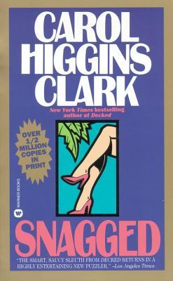 Snagged - Clark, Carol Higgins, and Higgins Clark, Carol