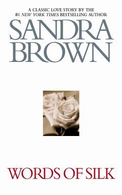 Words of Silk - Brown, Sandra