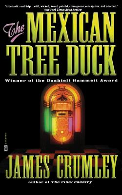 The Mexican Tree Duck - Crumley, James