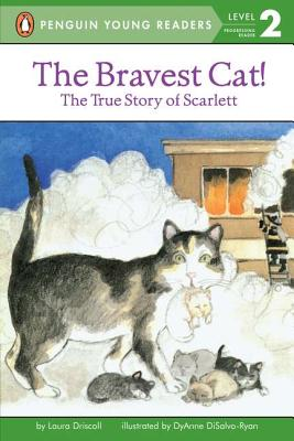 The Bravest Cat! - Driscoll, Laura, and DiSalvo, DyAnne