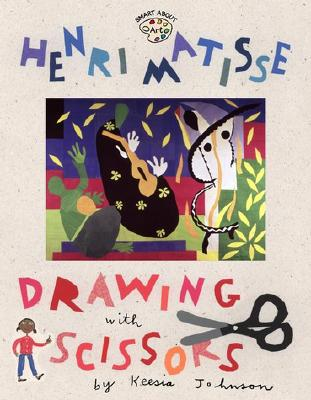 Henri Matisse: Drawing with Scissors: Drawing with Scissors - O'Connor, Jane