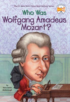 Who Was Mozart? - McDonough, Yona Zeldis