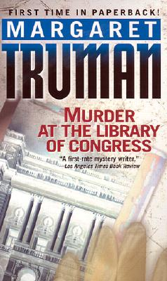 Murder at the Library of Congress - Truman, Margaret