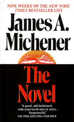The Novel - Michener, James A