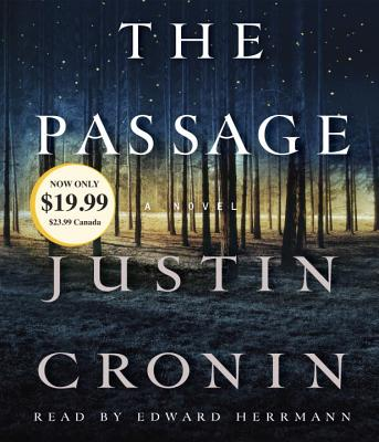 The Passage - Cronin, Justin, and Herrmann, Edward (Read by)