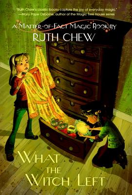 What the Witch Left - Chew, Ruth
